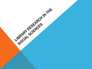 Library Research in the Social Sciences