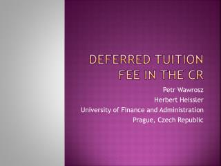 Deferred tuition fee in THE CR