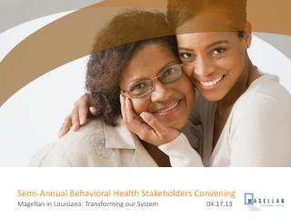 Semi-Annual Behavioral Health Stakeholders Convening