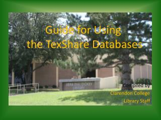 Guide for Using  the  TexShare  Databases