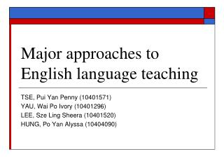 Major approaches to English language teaching