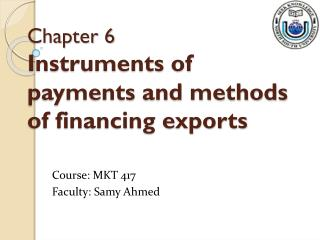 Chapter 6 Instruments of payments and methods of financing exports