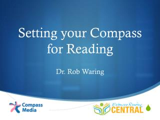 Setting your Compass for Reading