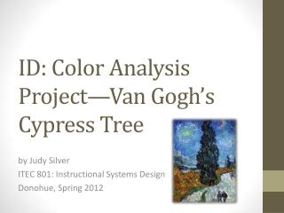 ID: Color Analysis Project—Van Gogh's Cypress Tree