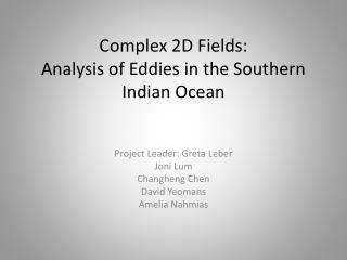 Complex 2D  Fields: Analysis of Eddies in the Southern Indian Ocean