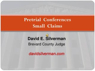 Pretrial  Conferences   Small  Claims