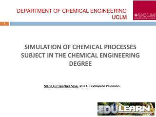 SIMULATION  of chemical processes SUBJECT IN THE CHEMICAL ENGINEERING DEGREE