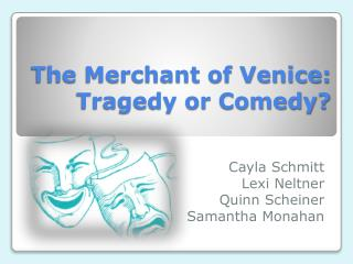 The Merchant of Venice: Tragedy or Comedy?