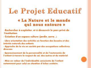 Le Projet Educatif