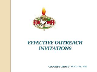 EFFECTIVE OUTREACH INVITATIONS