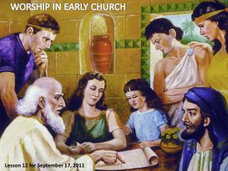 WORSHIP  IN  EARLY  CHURCH
