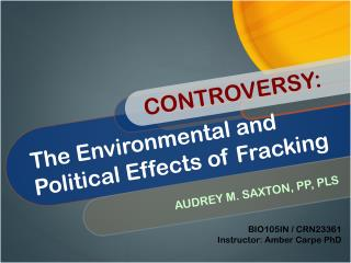 The Environmental and Political Effects of Fracking
