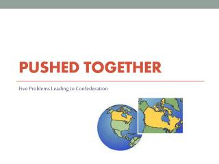 Pushed Together