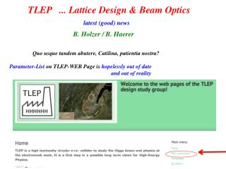 TLEP   ... Lattice Design & Beam Optics B. Holzer / B.  Haerer