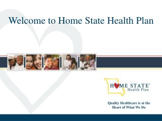 Welcome to Home State Health Plan