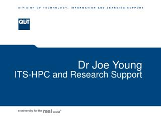 Dr Joe Young ITS-HPC and Research Support