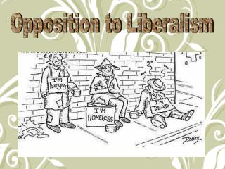 Opposition to Liberalism