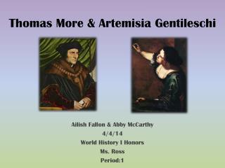 Thomas More & Artemisia Gentileschi