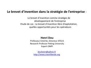 Le brevet d'invention dans la stratégie de l'entreprise :