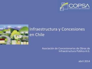 Infraestructura y Concesiones en Chile