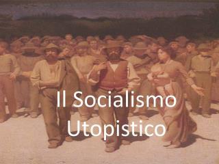 Il Socialismo Utopistico