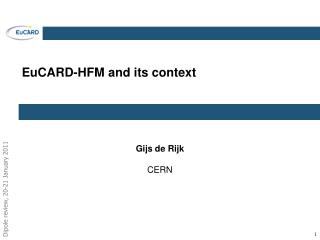 EuCARD -HFM and its context