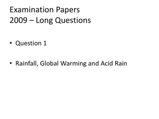 Examination Papers 2009 – Long Questions