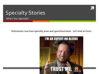 Specialty Stories