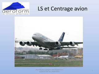LS et Centrage avion