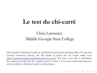 Le test du chi-carré Chris Lawrence Middle Georgia State College