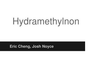 Hydramethylnon