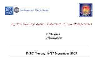 n _TOF : Facility status report and Future Perspectives