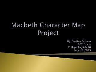 Macbeth Character Map Project