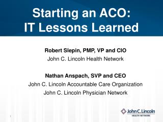 Starting an ACO: IT Lessons Learned