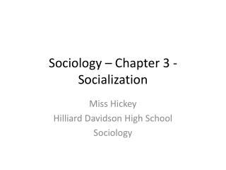 Sociology � Chapter 3 - Socialization