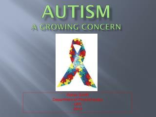 AutiSM A GROWING CONCERN