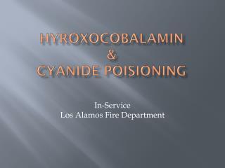 Hyroxocobalamin & Cyanide  Poisioning