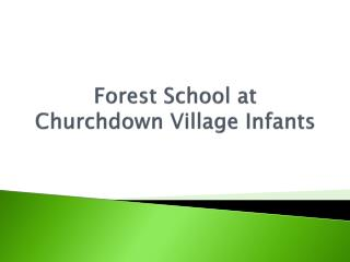 Forest School at Churchdown Village Infants