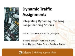 Dynamic Traffic Assignment: