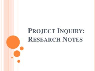 Project Inquiry: Research Notes