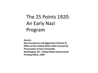 The 25 Points 1920: An Early Nazi Program