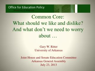 Common Core:  What should we like and dislike?  And what don't we need to worry about …