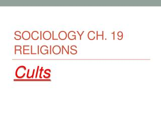 Sociology Ch. 19 Religions