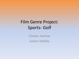 Film Genre Project: Sports- Golf