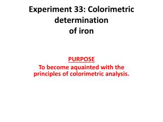 Experiment  33:  Colorimetric determination of  iron