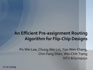 An Efficient Pre-assignment Routing  Algorithm for  Flip-Chip Designs