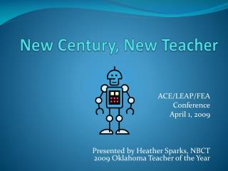 New Century, New Teacher