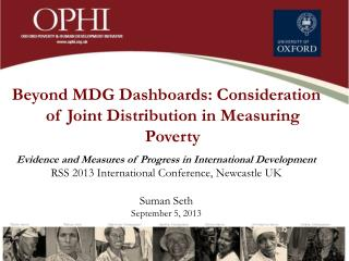 Beyond MDG Dashboards: Consideration of Joint Distribution in Measuring Poverty