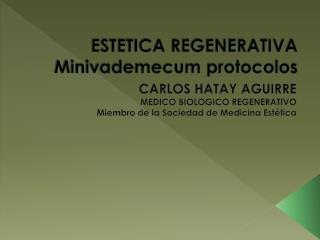 ESTETICA  REGENERATIVA Minivademecum protocolos