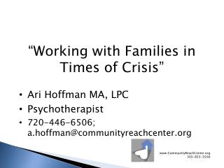 """""""Working  with Families in Times of  Crisis"""""""